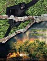 areas protegidas da amazonia legal - Áreas Protegidas da Amazônia Legal com mais Alertas de Desmatamento em 2012-2013