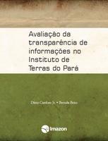 avaliacao da transparencia de informacoes - Avaliação da transparência de informações no Instituto de Terras do Pará