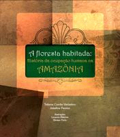 image mini4 - A floresta habitada: História da ocupação humana na Amazônia