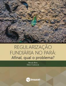 capa 230x300 - Regularização fundiária no Pará: Afinal, qual o problema?