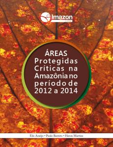 Capa Apscriticas 2015 230x300 - Áreas Protegidas críticas na Amazônia no período de 2012 a 2014
