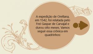 expedicao orellana 300x174 - A floresta habitada: História da ocupação humana na Amazônia