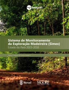 Relatorio Simex capa 230x300 - Sistema de Monitoramento da Exploração Madeireira (Simex): Estado do Pará 2015-2016