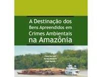 a_destinacao_dos_bens_apreendidos_em_crimes