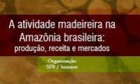 atividade_madeireira_na_amazonia