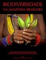 biodiversidade amazonia brasileira - Biodiversity in the Brazilian Amazon