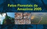 fatos_florestais_da_amazonia_2005
