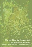 manejo_florestal_comunitario_na_amazonia