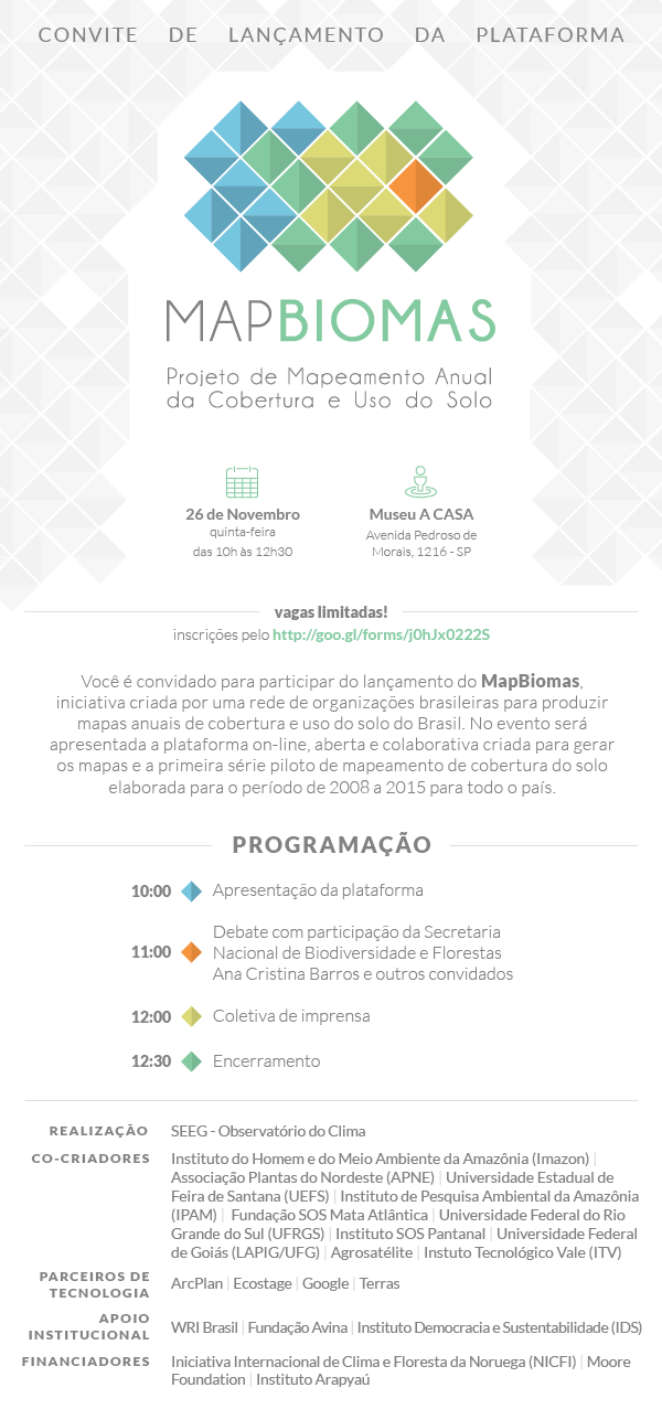 Convite MapBiomas 26.11 2 - Nova plataforma mapeará dinâmica de uso da terra em todo o Brasil nas últimas três décadas