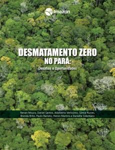 Desmatamento Zero no Para capa 230x300 - Desmatamento Zero no Pará: desafios e oportunidades