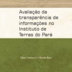 avaliacao da transparencia de informacoes 150x150 - Avaliação da transparência de informações no Instituto de Terras do Pará