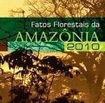 fatos florestais da amazonia 2010 150x147 - Fatos Florestais da Amazônia 2010