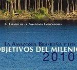 la amazonia brasileira e los objetivos del milenio 150x138 - La Amazonía Brasileña e los Objetivos del Milenio 2010
