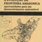livros3 150x150 - A Evolução da Fronteira Amazônica: Oportunidades para o Desenvolvimento Sustentável