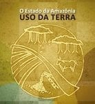 o estado da amazonia uso da terra 138x150 - O Estado da Amazônia: uso da Terra