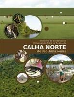 unidades de conservacao 1 - Unidades de Conservação Estaduais do Pará na Região da Calha Norte do Rio Amazonas (2ª edição)