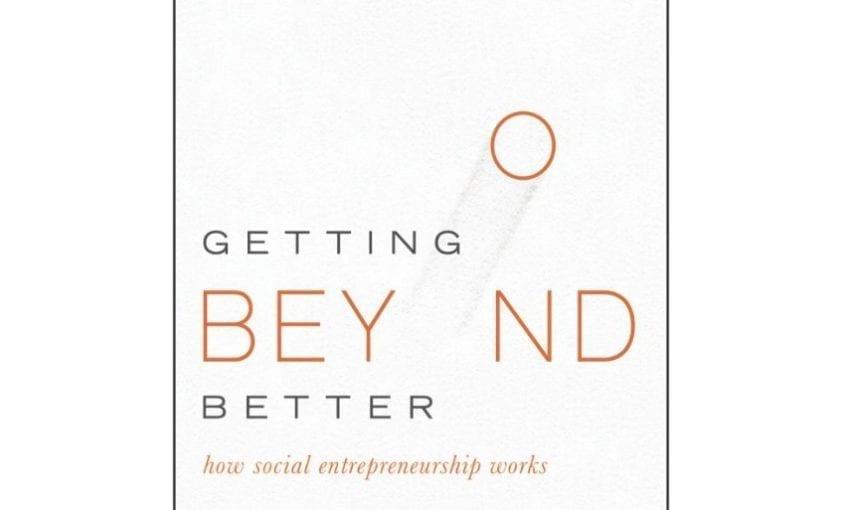 Book GettingBeyondBetter 845x510 - Atuação do Imazon é reconhecida em livro internacional sobre empreendedorismo social