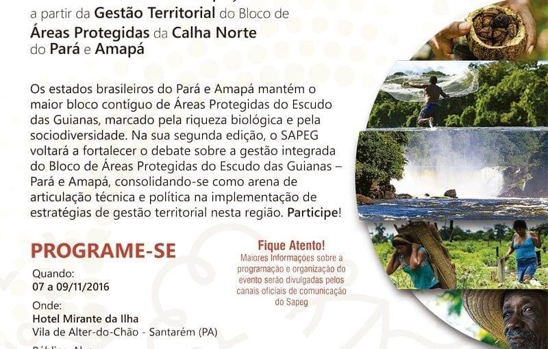 Convite SAPEG 800x510 - 2º Seminário de Áreas Protegidas do Escudo das Guianas