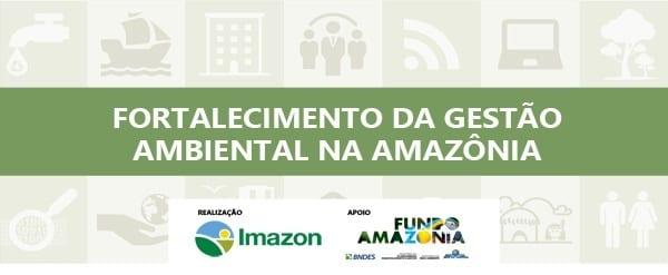 Folder Gestao ambiental destaque - Imazon promove seminário sobre Embargo Ambiental