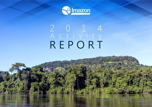 Imazon Activity Report 2014 - Annual Report 2014