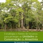 estrategias UCs 150x150 1 - Estratégias e fontes de recursos para proteger as Unidades de Conservação da Amazônia