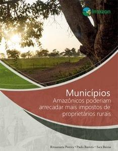 ITR Imazon 2019 capa 234x300 - Municípios amazônicos poderiam arrecadar mais impostos de proprietários rurais