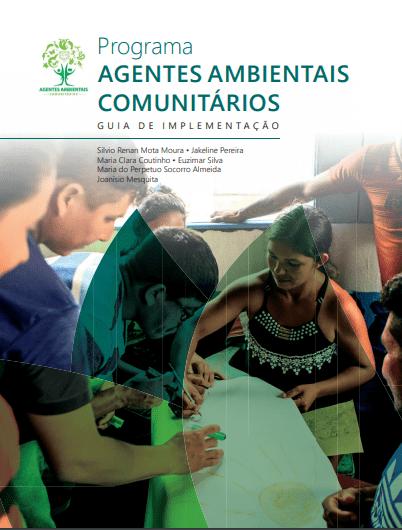 CAPA - Programa Agentes Ambientais Comunitários - Guia de Implementação