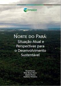 CAPA NORTE DO PARA 212x300 1 - Norte do Pará: Situação Atual e Perspectivas para o Desenvolvimento Sustentável